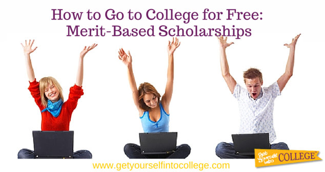 How to Go to College for Free: Merit-Based Scholarships