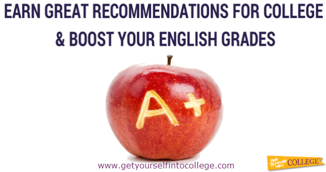 Earn Great Recommendations for College & Boost Your English Grades