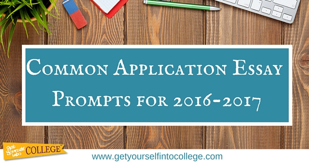 Common Application Essay Topics for 2015-2016