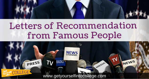Letters of Recommendation from Famous People
