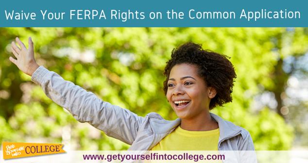 Waive Your FERPA Rights on the Common Application (2019-2020)
