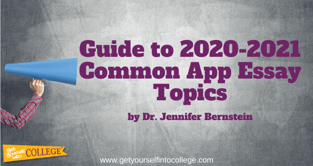 Dr. Bernstein's Guide to Common Application Essay Topics (2020-2021)