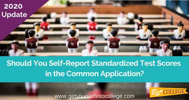 Self-Reporting Standardized Test Scores in Common App?